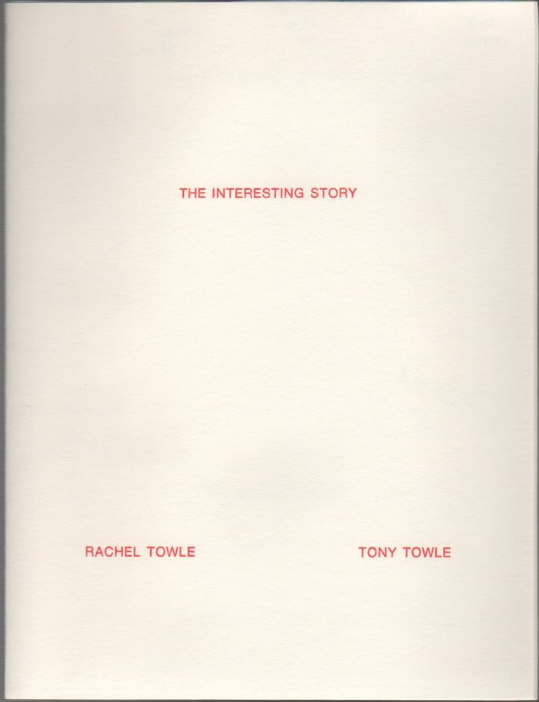 THE INTERESTING STORY. Tony and Rachel TOWLE.