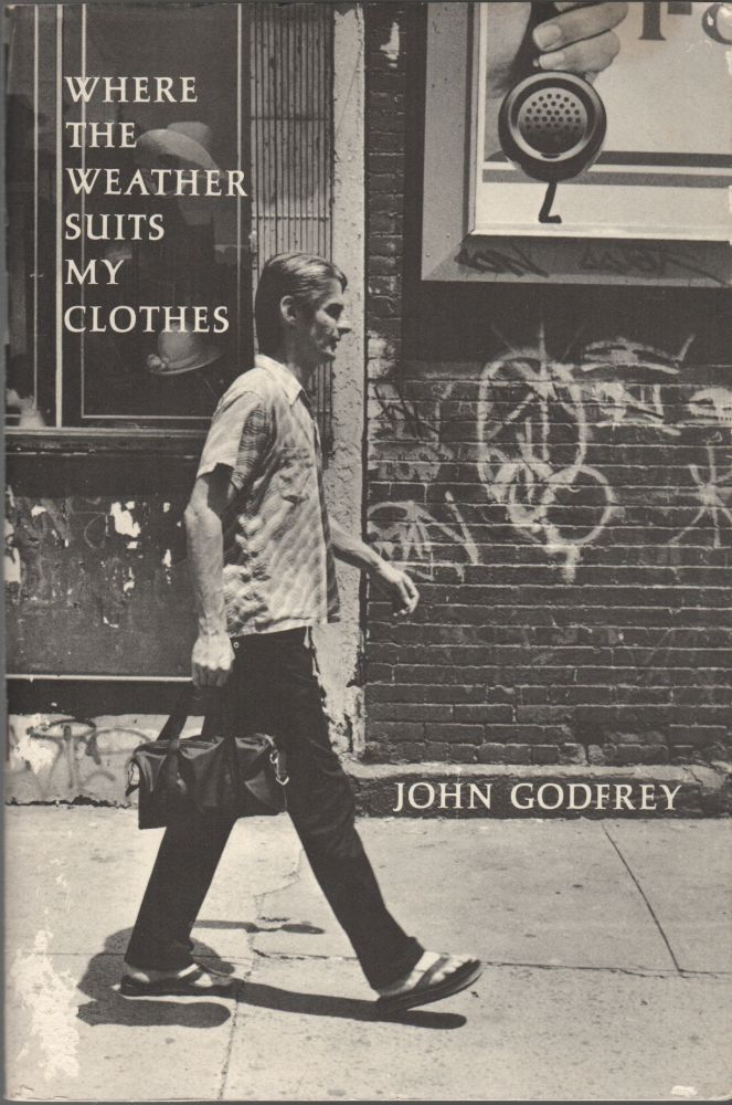 WHERE THE WEATHER SUITS MY CLOTHES. John GODFREY.