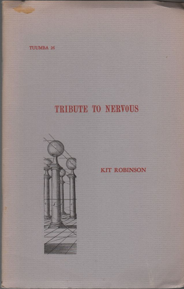 TRIBUTE TO NERVOUS. Kit ROBINSON.
