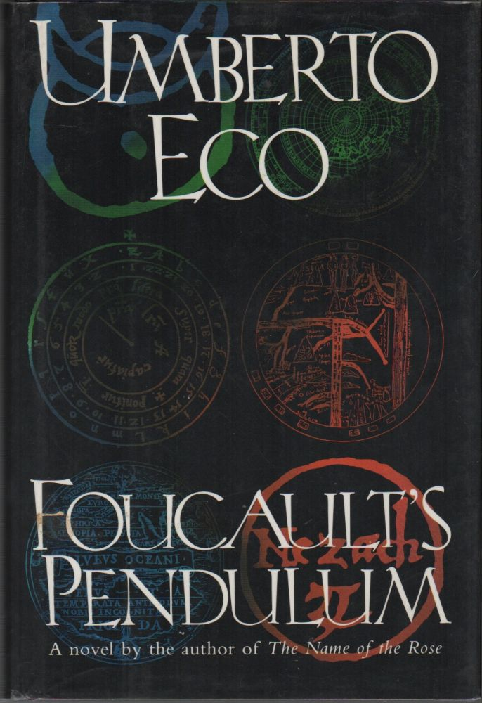 FOUCAULT'S PENDULUM. Umberto ECO, William Weaver.