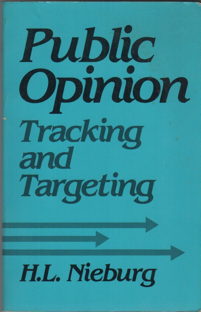 PUBLIC OPINION: Tracking and Targeting. H. L. NIEBURG.