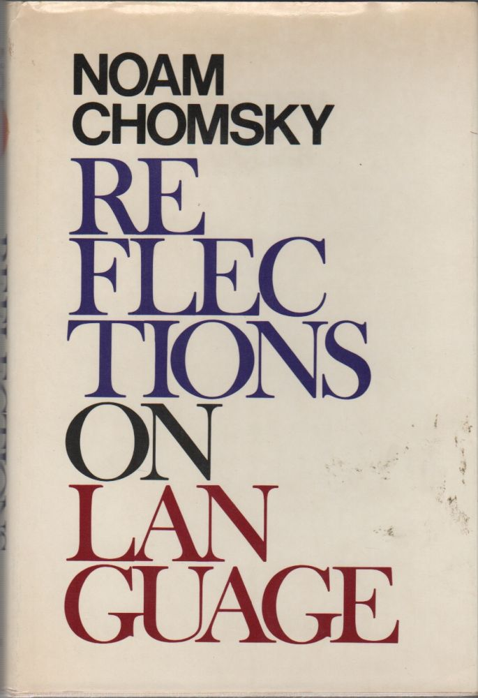 REFLECTIONS ON LANGUAGE. Noam CHOMSKY.