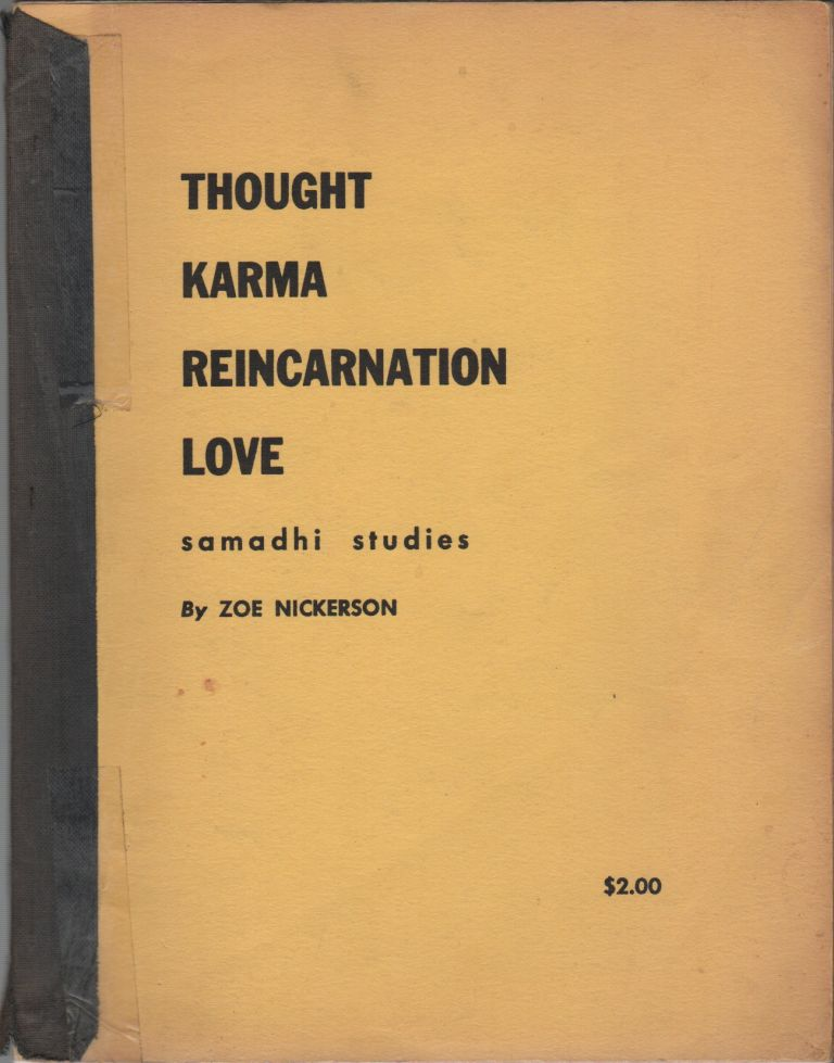 THOUGHT, KARMA, REINCARNATION, AND LOVE. Zoe NICKERSON, Zoe-in-samadhi.