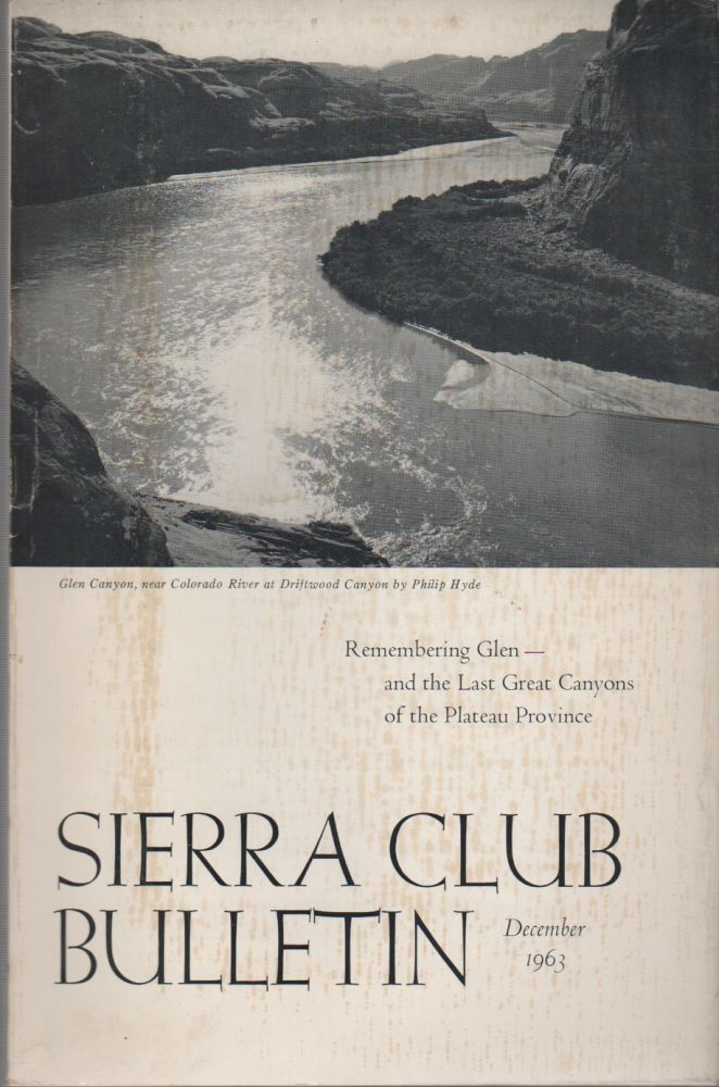 SIERRA CLUB BULLETIN Volume 48 Number 9, DECEMBER 1963. David BROWER.