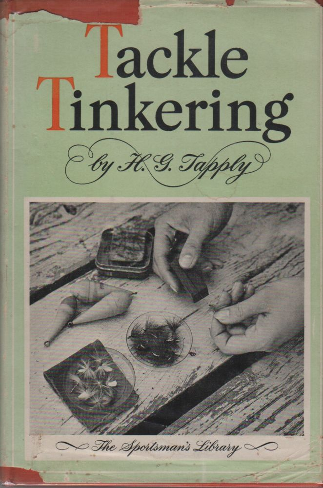 TACKLE TINKERING. H. G. TAPPLY.
