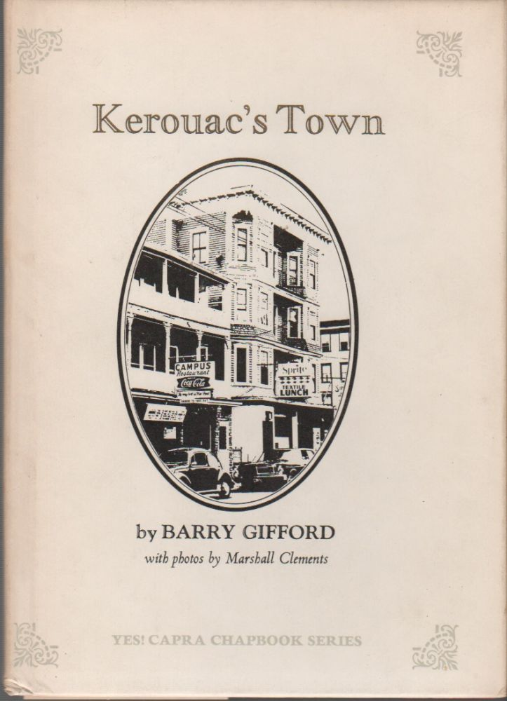 KEROUAC'S TOWN. Barry GIFFORD.
