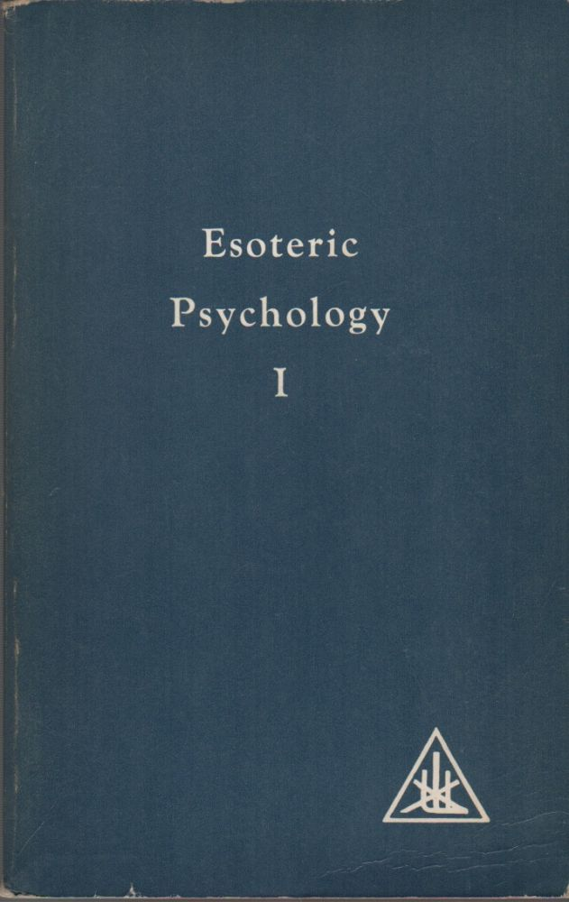 ESOTERIC PSYCHOLOGY. Alice A. BAILEY.