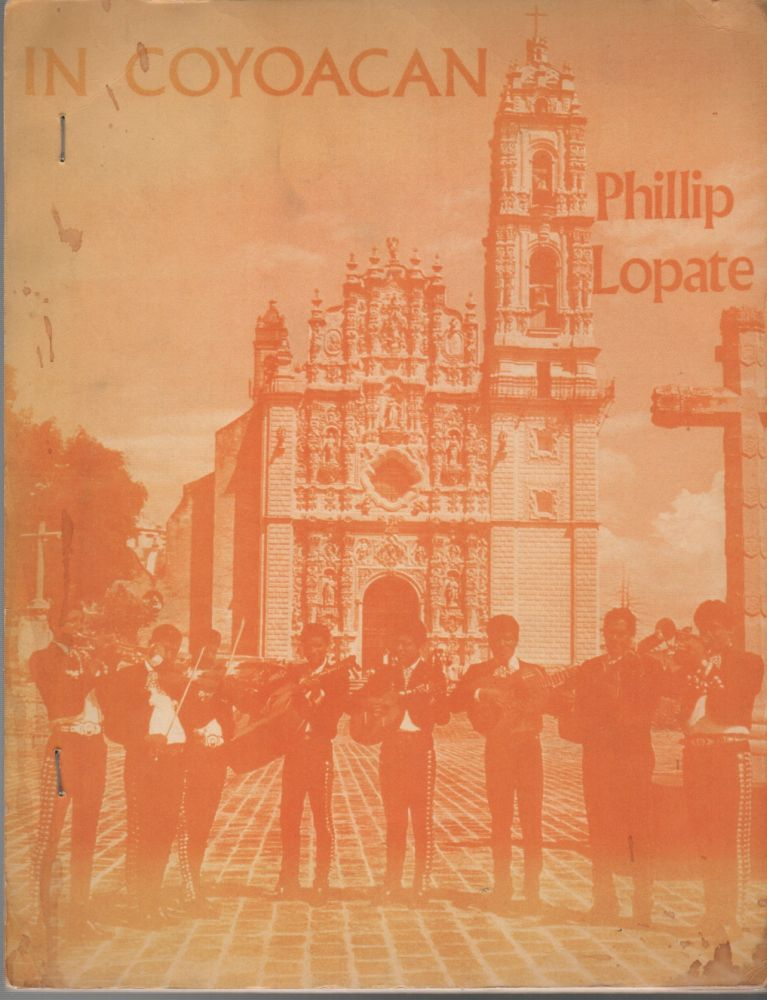 IN COYOACAN. Phillip LOPATE.