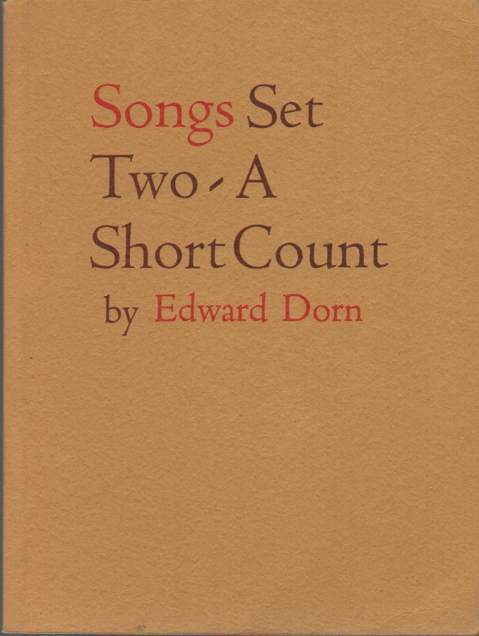 SONGS Set Two: A Short Count. Edward DORN.