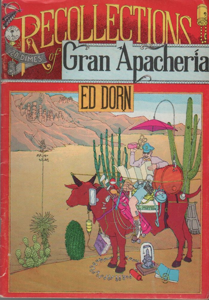 RECOLLECTIONS OF GRAN APACHERIA. Edward DORN.