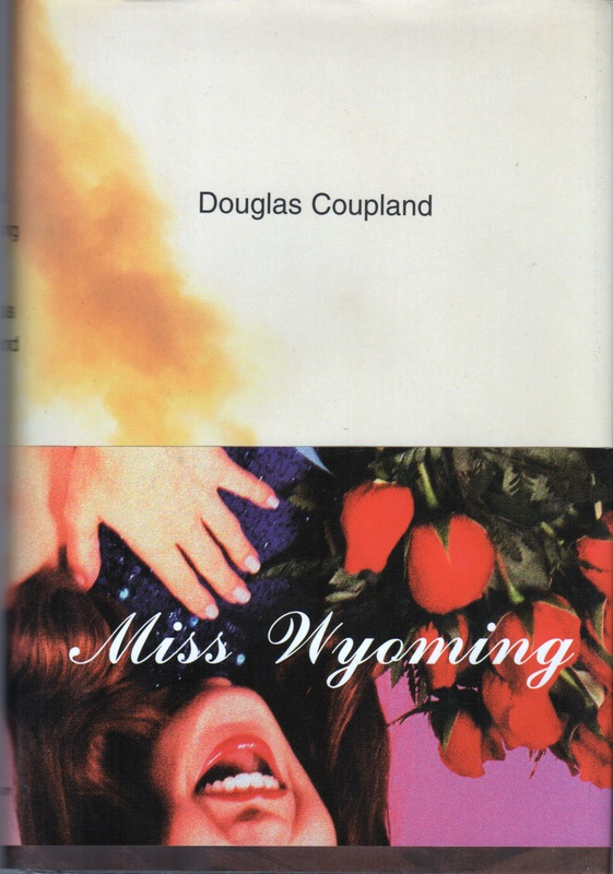 MISS WYOMING. Douglas COUPLAND.