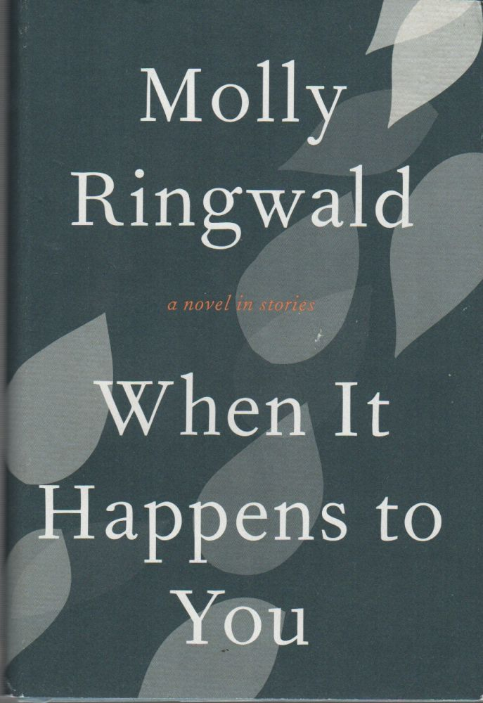 WHEN IT HAPPENS TO YOU. Molly RINGWALD.