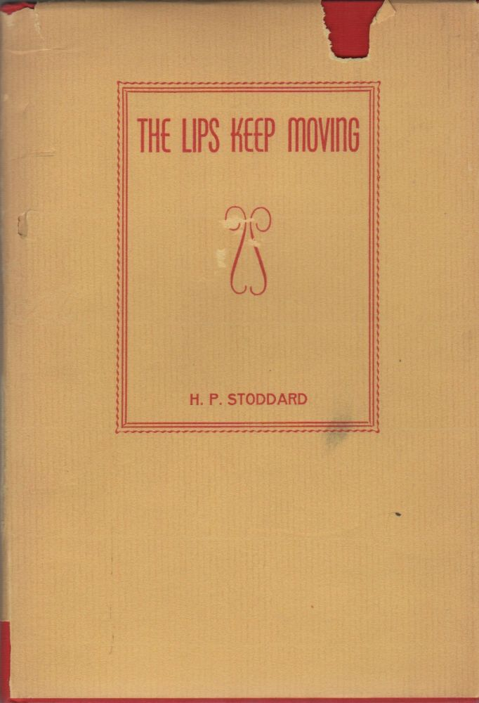 THE LIPS KEEP MOVING. H. P. STODDARD.