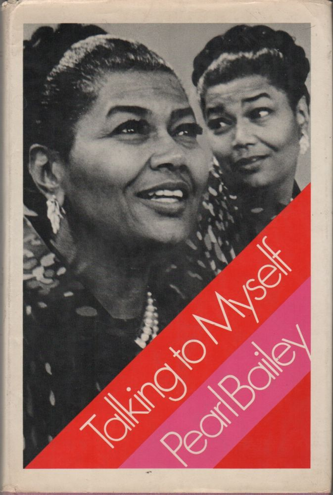 TALKING TO MYSELF. Pearl BAILEY.