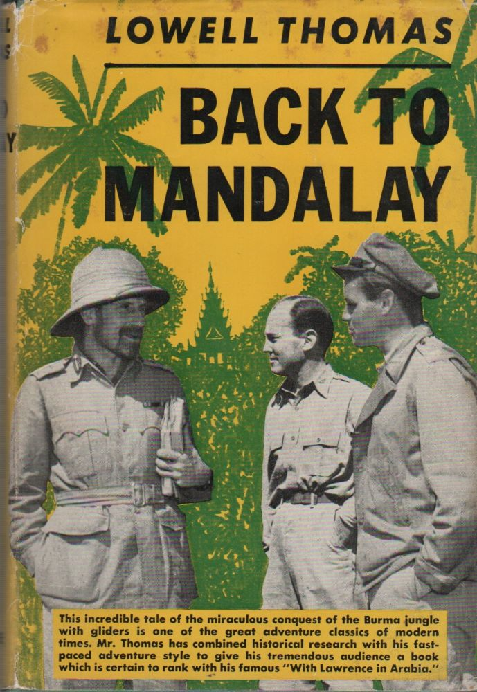 BACK TO MANDALAY. Lowell THOMAS.