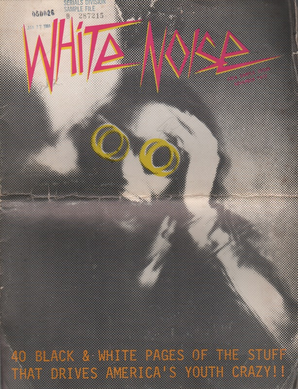 WHITE NOISE - Volume 1 Number 1. Gene SCULATTI, Ronn Spencer.