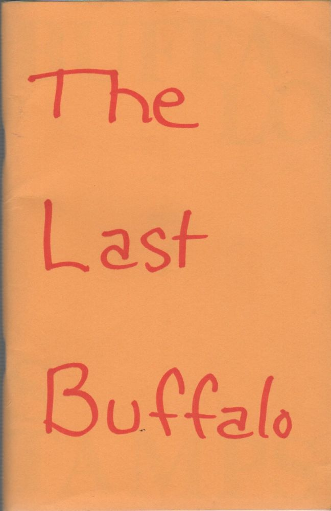 BUFFALO STAMPS 7; The Last Buffalo [Cover Title]. Simon SCHUCHAT.