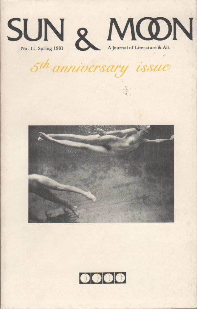 SUN AND MOON: A Journal of Literature and Art No. 11, Spring 1981. Douglas MESSERLI, Howard Fox.