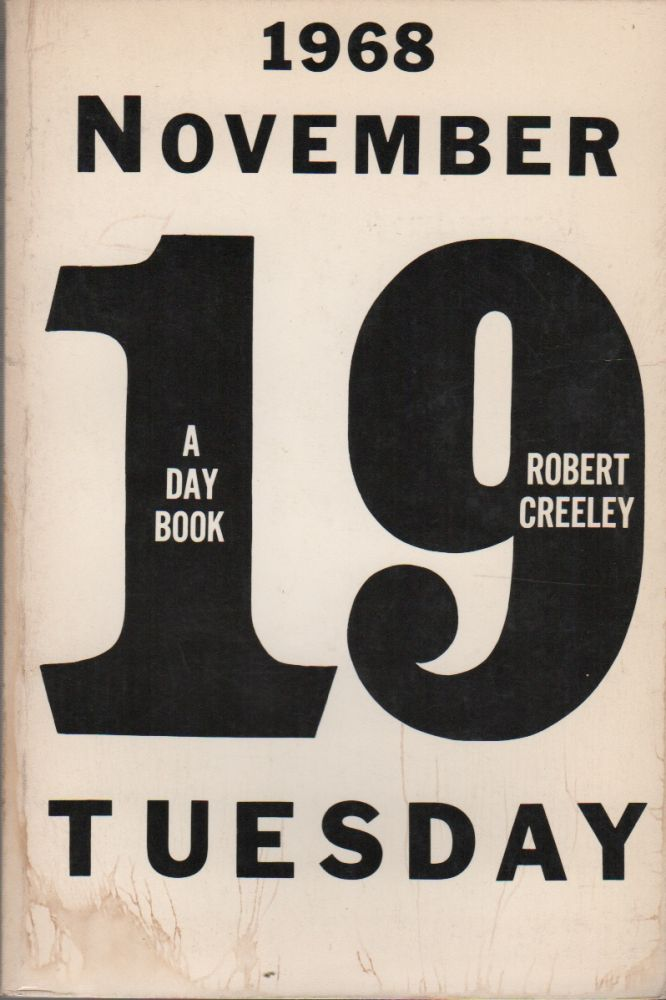 A DAY BOOK. Robert CREELEY.