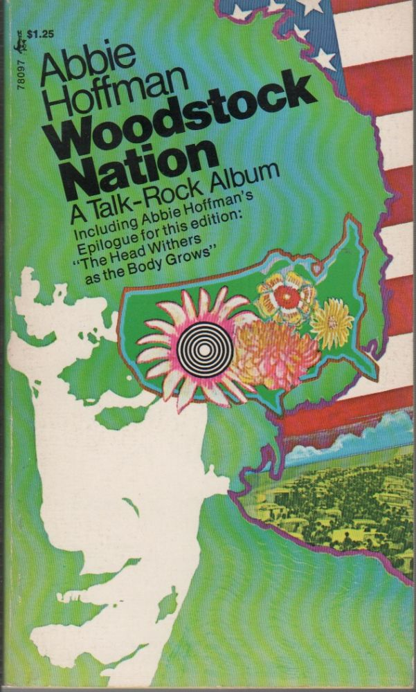 WOODSTOCK NATION: A Talk-Rock Album. Abbie HOFFMAN.