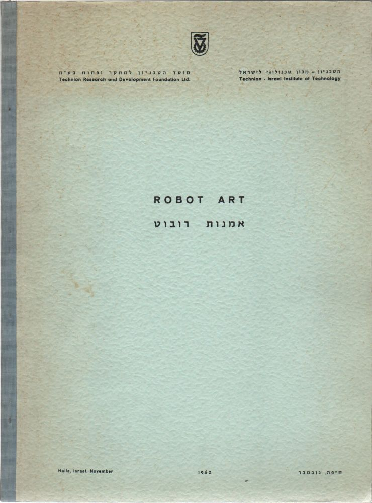 ROBOT-ART: Research No. AR 10 of the Faculty of Architecture. P. K. HOENICH.