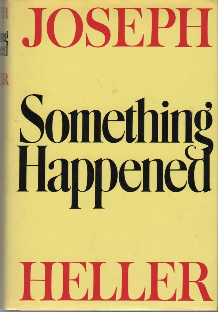 SOMETHING HAPPENED. Joseph HELLER.