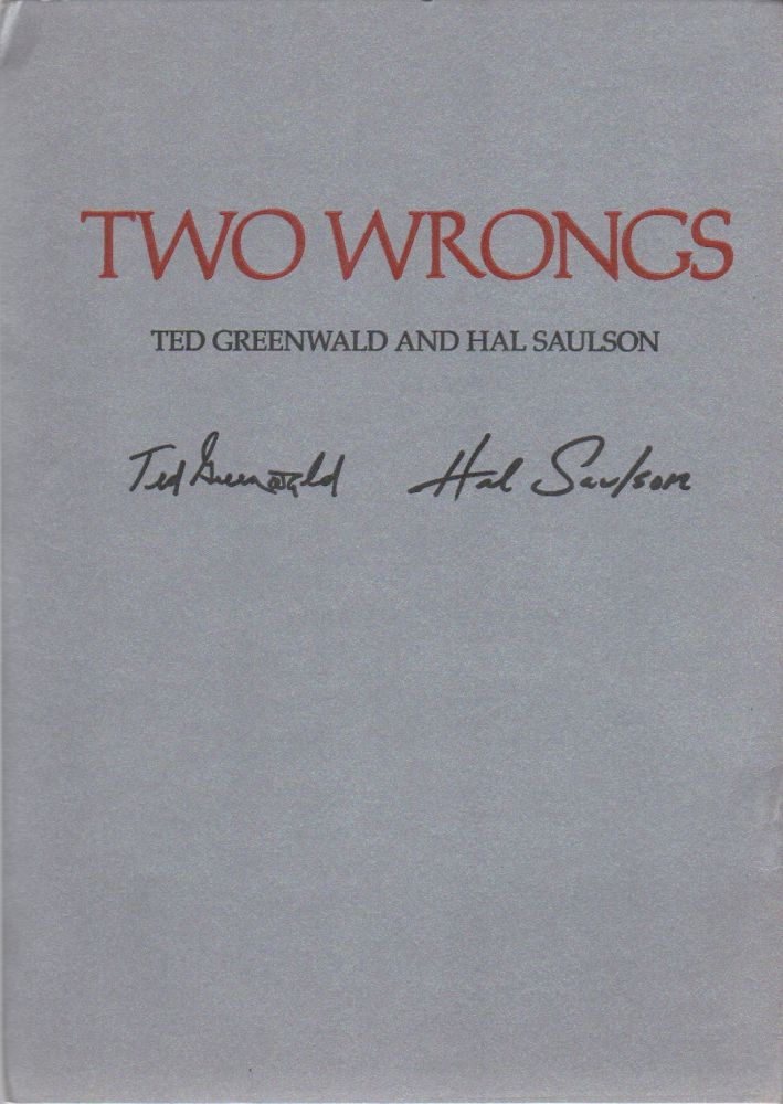 TWO WRONGS. Ted GREENWALD, Hal Saulson.