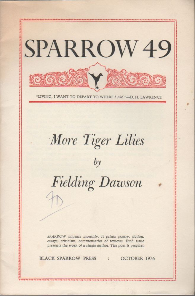 MORE TIGER LILIES (Sparrow 49). Fielding DAWSON.