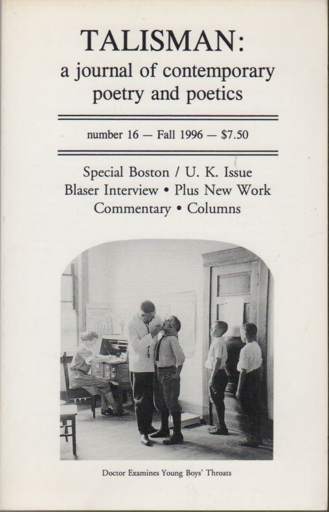 TALISMAN: A Journal of Contemporary Poetry and Poetics - Number 16, Fall 1996. Edward FOSTER.