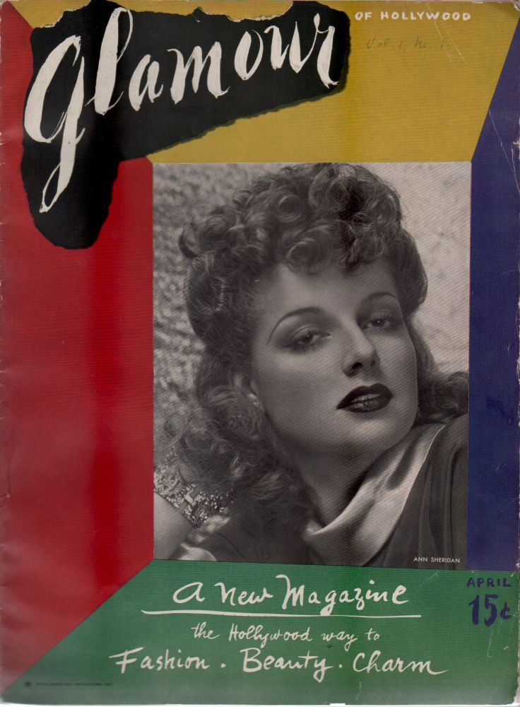 GLAMOUR [Magazine] of Hollywood - Vol. 1 No. 1, April 1939. Fashion, Edited.
