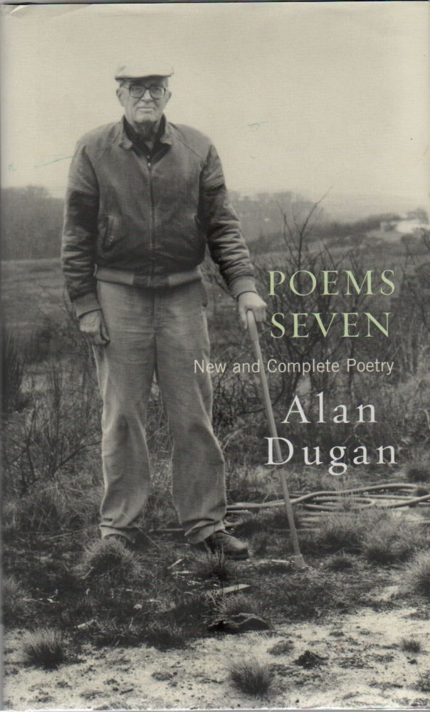 POEMS SEVEN: New and Complete Poetry. Alan DUGAN.
