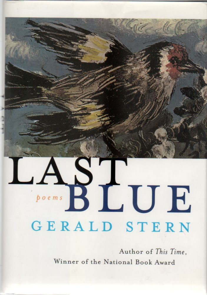 LAST BLUE: Poems. Gerald STERN.