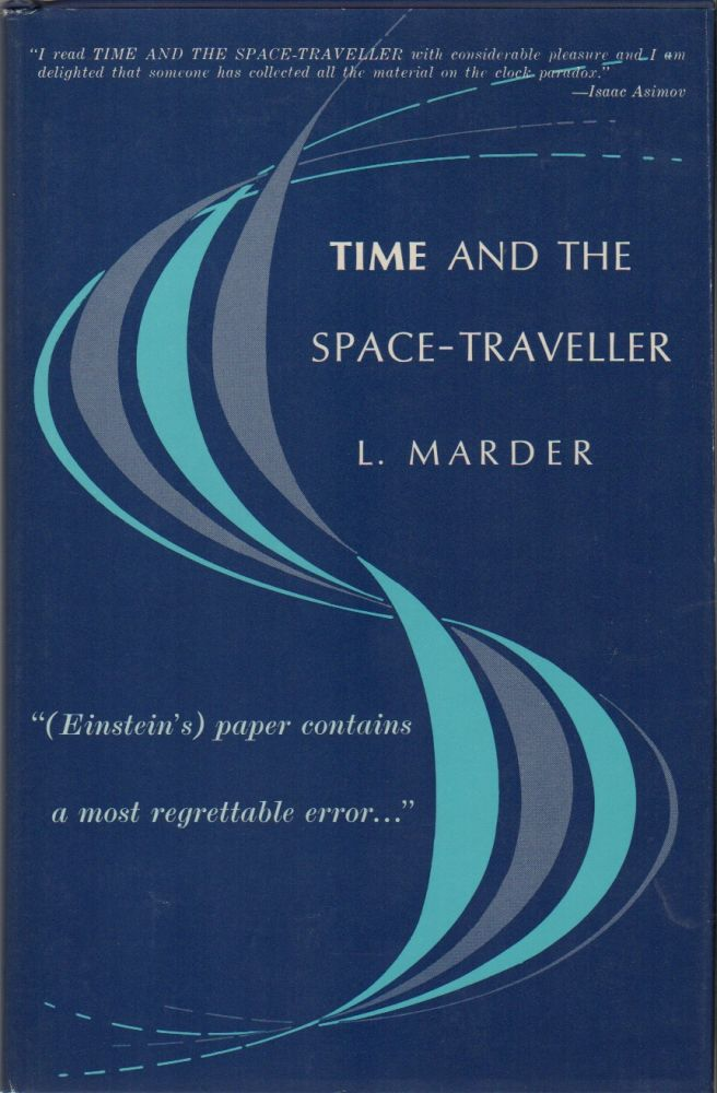 TIME AND THE SPACE-TRAVELLER. L. MARDER.