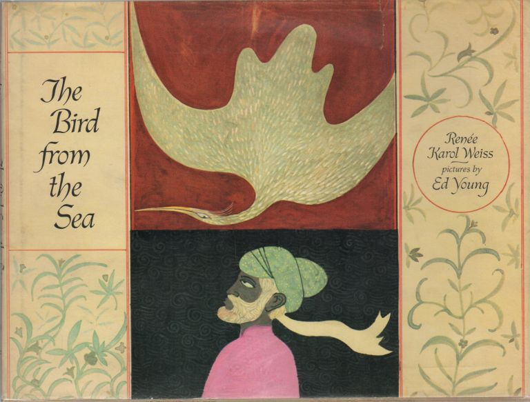 THE BIRD FROM THE SEA. Renee Karol WEISS, Ed Young.