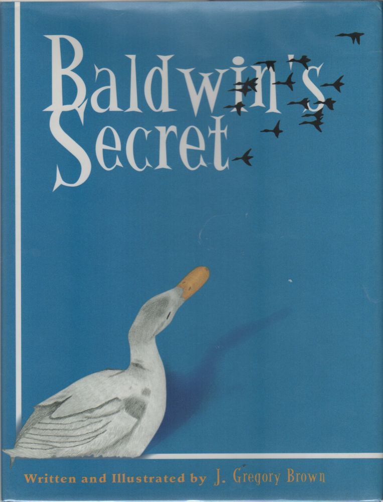 BALDWIN'S SECRET. J. Gregory BROWN.