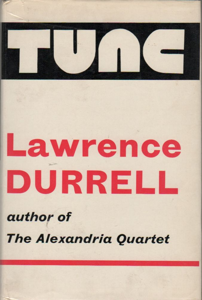 TUNC. Lawrence DURRELL.