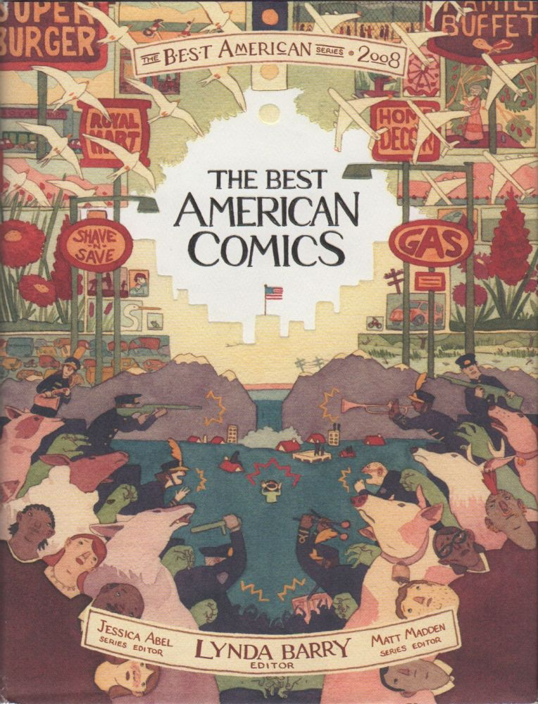 THE BEST AMERICAN COMICS 2008. Lynda BARRY, Jessica Abel, Matt Madden, Series.