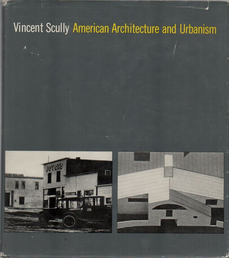 AMERICAN ARCHITECTURE AND URBANISM. Vincent SCULLY.