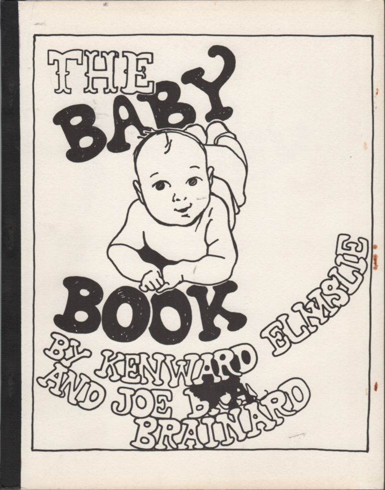 THE BABY BOOK. Joe BRAINARD, Kenward Elmslie.