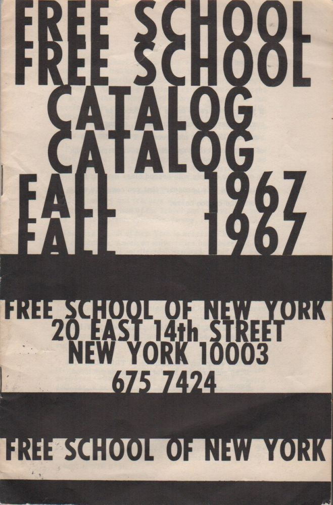 [Course Catalog for the Free School of New York]. Education, Free School of New York.