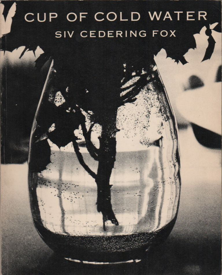 CUP OF COLD WATER. Siv Cedering FOX.