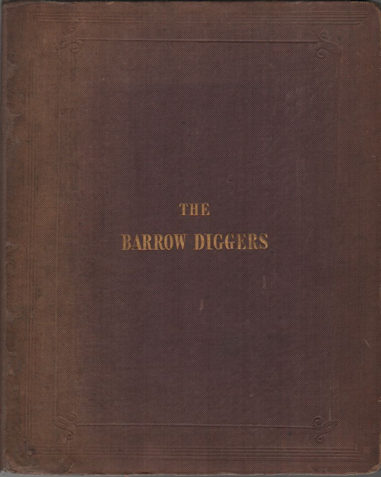 THE BARROW DIGGERS: A Dialogue in Imitation of the Grave Diggers in Hamlet. With Numerous Explanitory Notes. Charles WOOLLS.