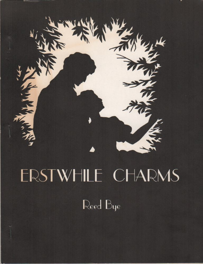 ERSTWHILE CHARMS. Reed BYE.