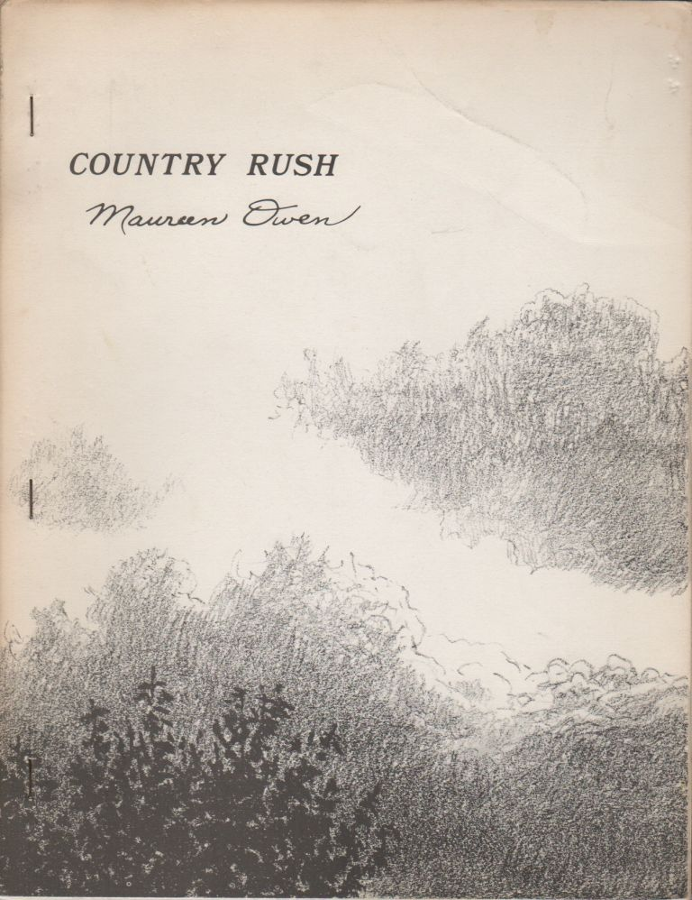 COUNTRY RUSH. Maureen OWEN.