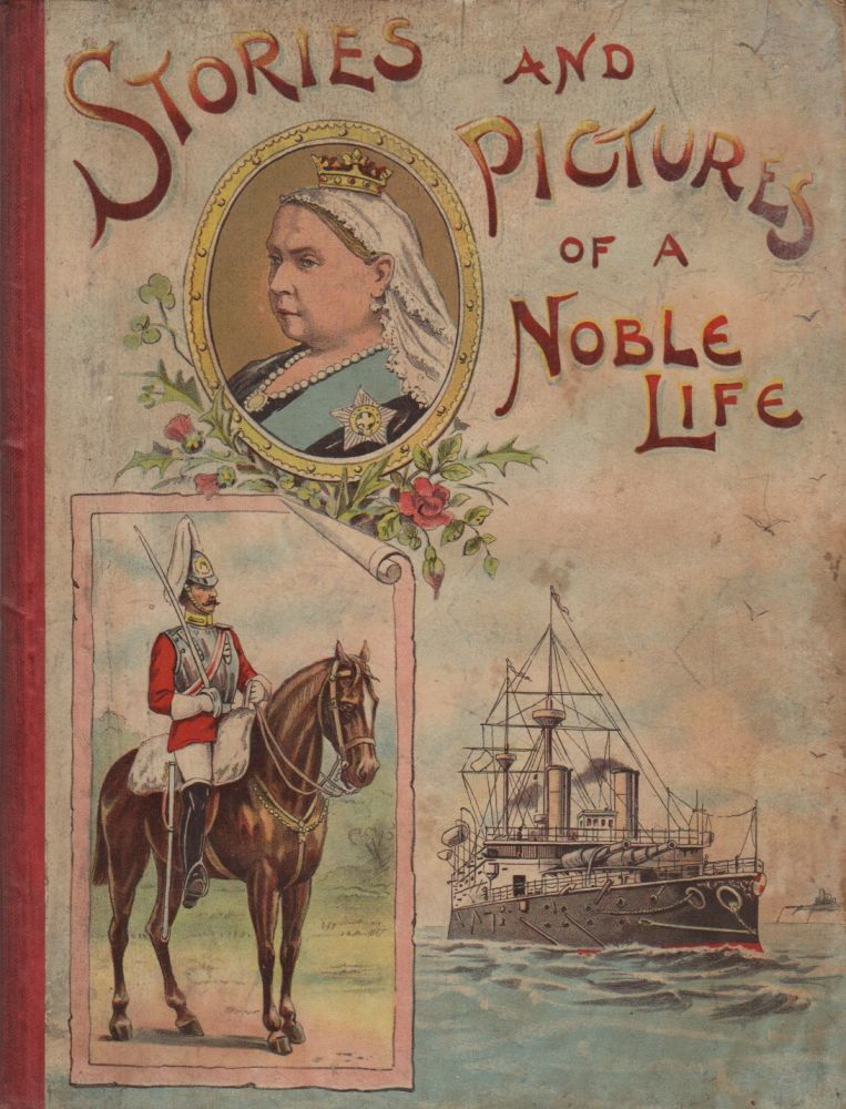 STORIES AND PICTURES OF A NOBLE LIFE. Janie BROCKMAN.