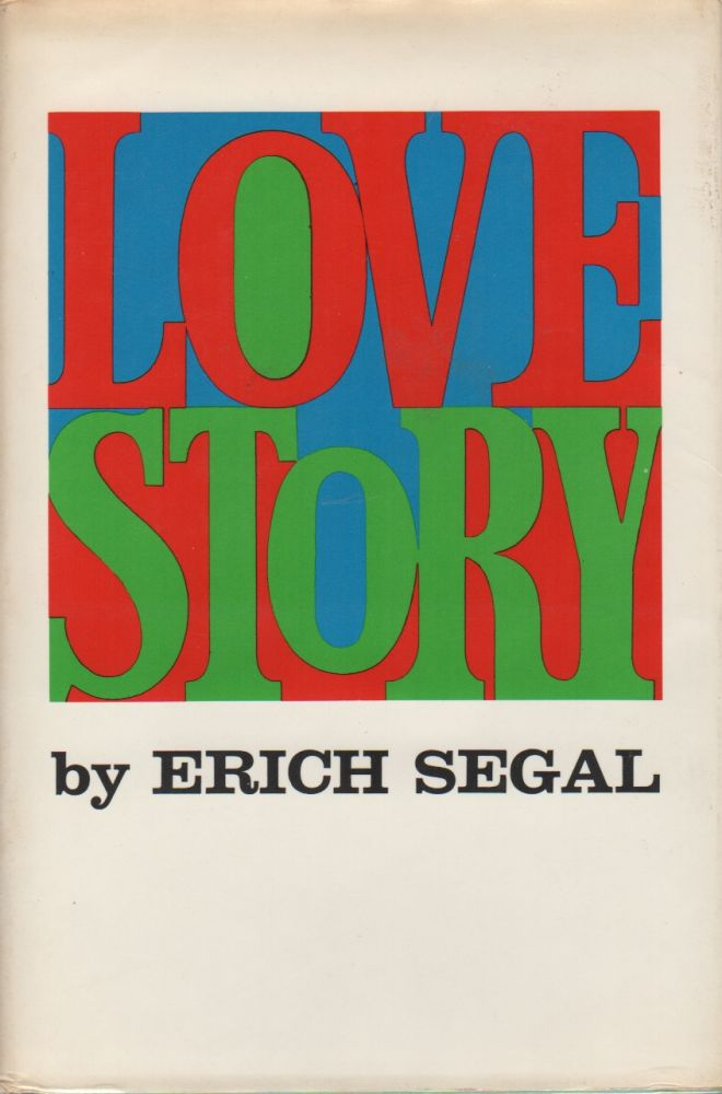 LOVE STORY. Erich SEGAL.
