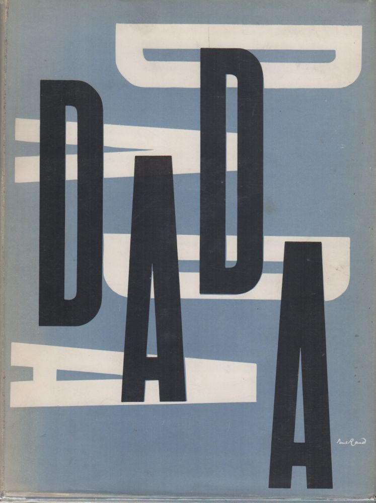 THE DADA PAINTERS AND POETS: An Anthology. Robert MOTHERWELL, Kurt Schwitters Andre Breton, Tristan Tzara, contributors.