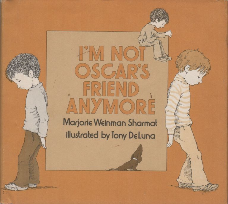 I'M NOT OSCAR'S FRIEND ANYMORE. Marjorie Weinman SHARMAT.