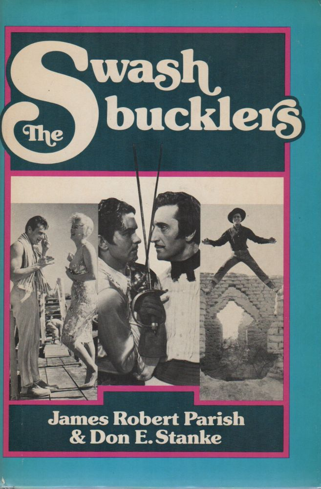 THE SWASHBUCKLERS. James Robert PARISH, Don E. Stanke.