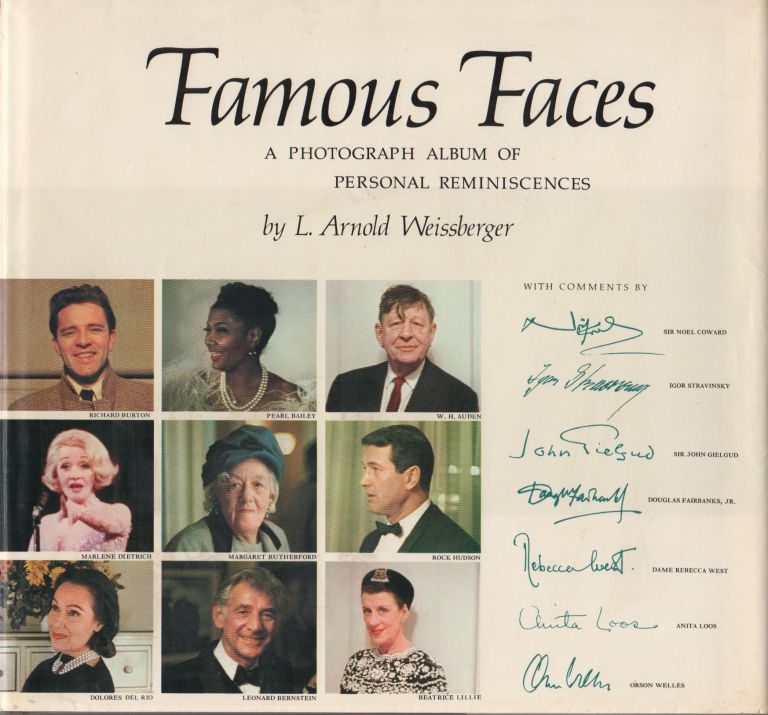 FAMOUS FACES: A Photograph Album of Personal Reminiscences. L. Arnold WEISSBERGER.